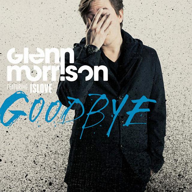 скачать песню glenn morrison goodbye